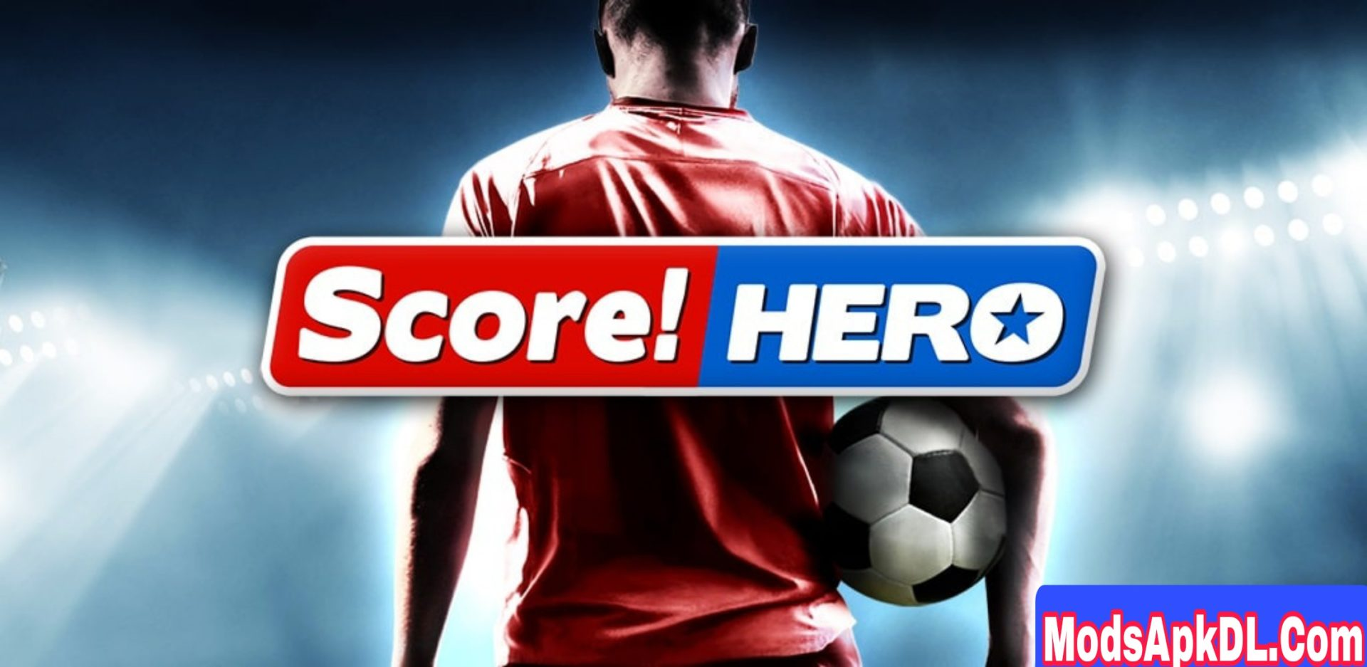 Score! Hero MOD APK v2.75 (Unlimited Money) For Android