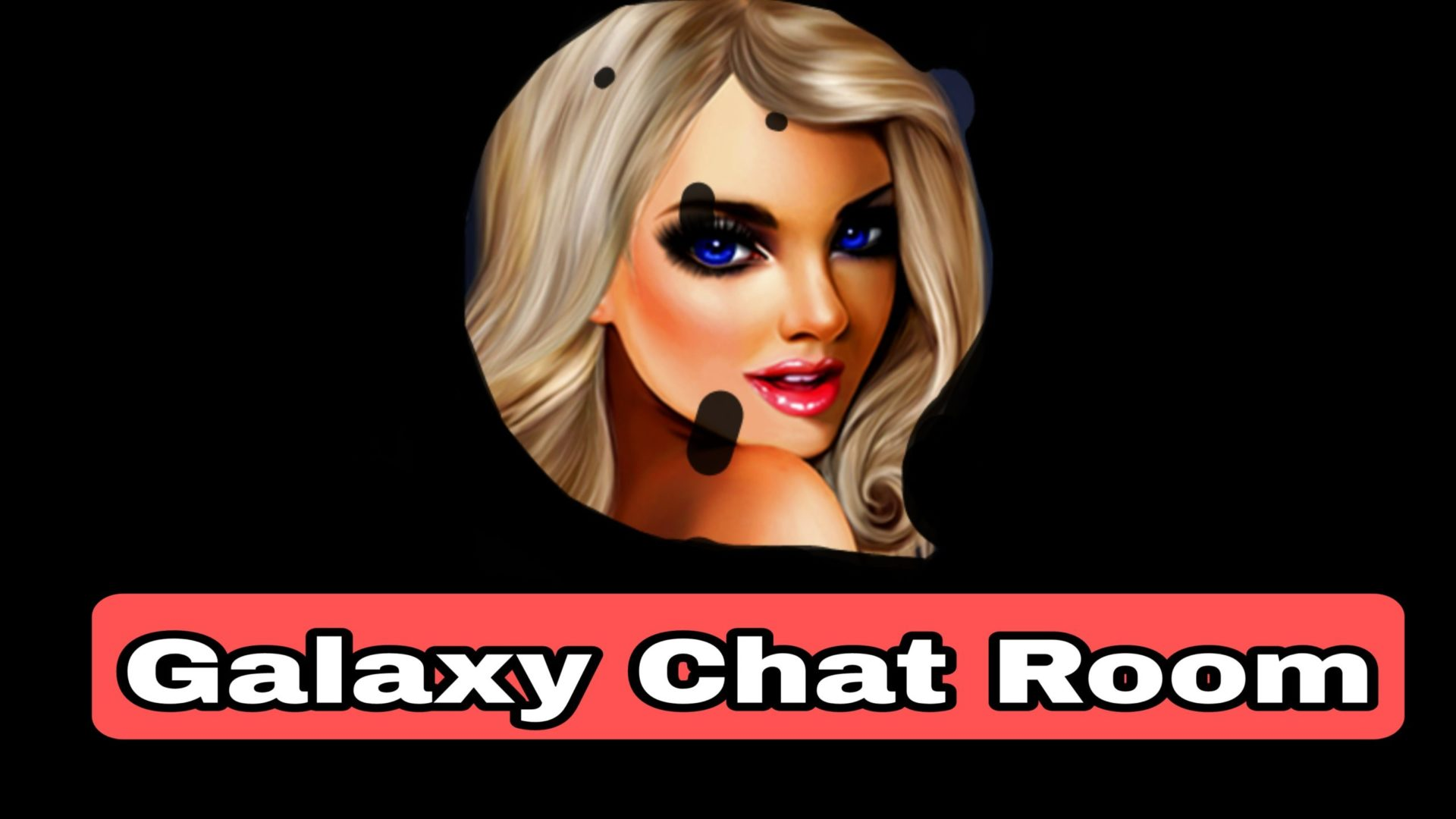 Galaxy – Chat Rooms Mod Apk v9.4.21 Download (Unlimited Money)